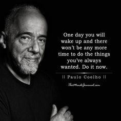 25 Life Changing Lessons to Learn from Paulo Coelho