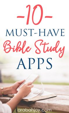 Bible study apps are a great way to dig deeper into God's word. Here are the 10 Bible study apps I love!