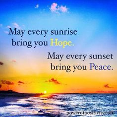 """To all my family & friends, """"May the God of hope fill you with all joy and peace in believing, that ye may abound in hope, through the power of the Holy Ghost. This I pray for you always.""""** 'Romans 15:13 (KJV)**{DM} **"""