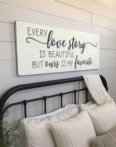Large Bedroom Sign Every Love Story Is Beautiful But Ours My Favorite Wall Decor Wood Signs 48 X 18 5