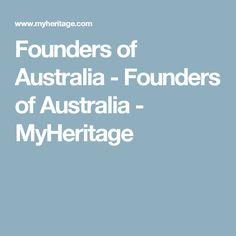 Founders of Australia - Founders of Australia - MyHeritage