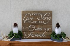 every love story is beautiful ours is my favorite by PrettyPene, $42.00