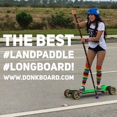 It's a great day to make your #body great! www.DonkBoard.com #landpaddle #sexy #longboard