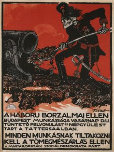 Hungarian anti-war poster from 2 years before (Austro-Hungarian Empire) Art Vintage, Vintage Posters, Sculpture Museum, Ww2 Propaganda, Time Cartoon, Political Posters, Stunning Wallpapers, Austro Hungarian, Movie Wallpapers