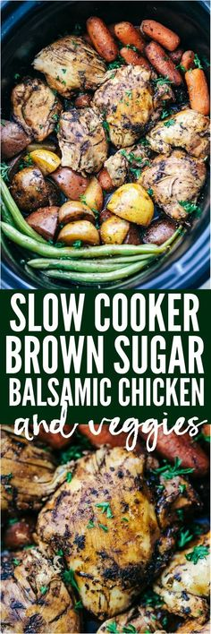 Slow Cooker Brown Sugar Balsamic Chicken and Vegetables is a fantastic meal with tender and juicy chicken with a delicious sweet and tangy balsamic sauce. This slow cooks to perfection with veggies making an awesome meal in one! #chickenfoodrecipes
