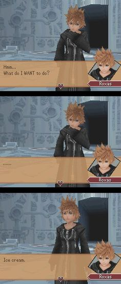 Oh Roxas. ;3 If I see a Roxas cosplayer (that's a dude.. 0.0) I'ma glomp him so hard. ;D