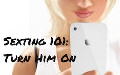 87 Sexting Examples to Turn a Guy on by Text