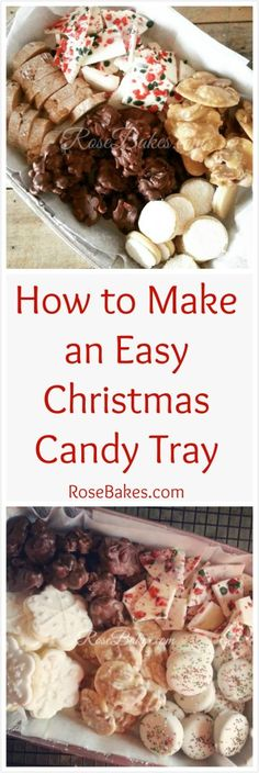 How to Make an Easy Christmas Candy Tray.  Click over for a list of all you'll need plus links to the recipes I use!  #Christmas #candy #cookies