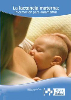 La lactancia materna-información para amamantar  Guía de lactancia materna