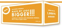 Make My Logo Bigger Cream  If you are a designer, you have to watch this. It's a little long, but funny.