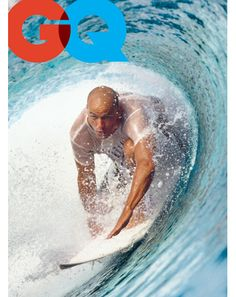 Kelly Slater, best surfer of all time i would say!