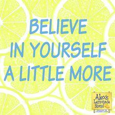 Believe ☺️