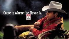 Marlboro man, 3, Marlboro Cigarettes, Leo Burnett, Marlboro, Print, Outdoor (isn't that Tom Selleck???)