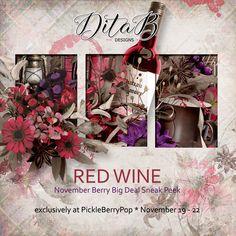 DitaB Designs:   Hi ladies,November BBD Sneak Peek RED WINE is he... November 19th, December 12, September 11, Red Wine, Design