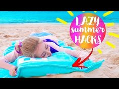 10 DIY Summer Life Hacks EVERY LAZY Person Should Know!! - YouTube