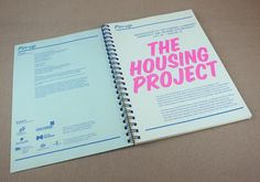 The Housing Project – designed by The Entente and published by Colophon.
