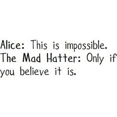 Alice-mad-hatter-quote-believing