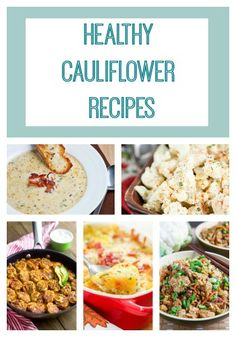 Need healthy vegetable recipes? Try these tasty cauliflower dishes!