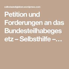 Petition und Forderungen an das Bundesteilhabegesetz – Selbsthilfe –…