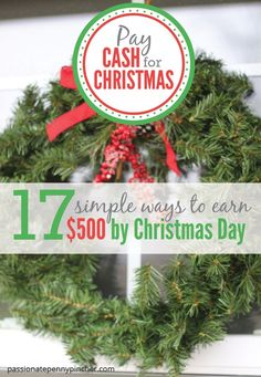 Pay Cash For Christmas: 17 Simple Ways to Earn $500 By Christmas Day. Passionate Penny Pincher is the #1 source printable & online coupons! Get your promo codes or coupons & save.