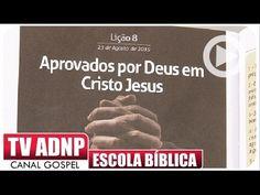 Aprovados por Deus em Cristo Jesus - Escola Bíblica - EBDWeb