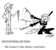 bill and dream catchers>>> Pinning because of Bill's angry cat face!! XD and his hair kinda looks like Malfoy's