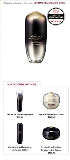 Shiseido products. Future Solutions...best ever!--Amazing product line if you can afford it... TOP OF THE LINE