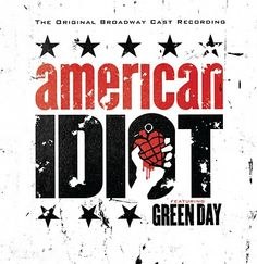 Green Day - American Idiot (The Original Broadway Cast Recording) (CD) American Idiot Musical, Green Day American Idiot, American Green, American Girls, Green Day Songs, Green Day Albums, Dates, London Theatre Tickets, Last Night On Earth