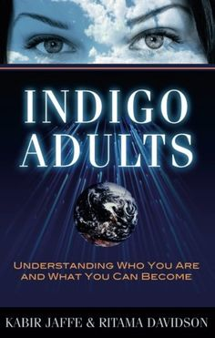 Indigo Adults: Understanding Who You Are and What You Can... https://www.amazon.com/dp/1601630670/ref=cm_sw_r_pi_dp_U_x_jFZHAbEZK7FKW