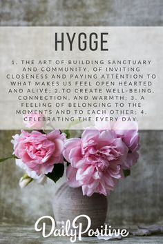 "Hygge is defined as:""a quality of coziness & comfortable conviviality that engenders a feeling of contentment or well-being."" Here's how you can embrace it."