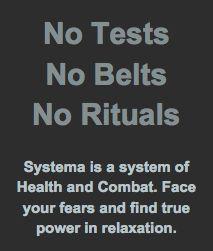 No Tests No Belts  Systema, Russian martial art
