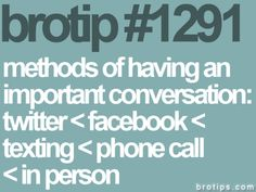 brotip #1291. never seen one truer than this