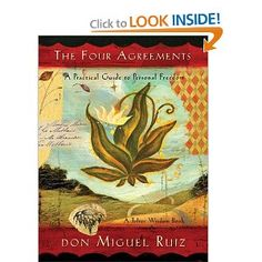 The Four Agreements: A Practical Guide to Personal Freedom.  One of the best books i've ever read.