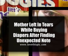Mother Left In Tears While Buying Diapers After Finding Unexpected Note