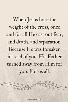 When Jesus bore the weight of the cross, He cast out fear for us all. Are we ready to accept this love that was forsaken for us? Cast out fear Christian Post, Christian Faith, Christian Quotes, Christian Living, Wise Quotes, Faith Quotes, Motivational Articles, Inspirational Quotes, Cross Quotes