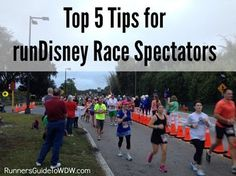 Top 5 Tips for those spectating a runDisney race in Walt Disney World! http://www.runnersguidetowdw.com/top-5-tips-rundisney-spectators/