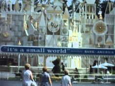 Disneyland 1966 - Main Entrance, It's a Small World and the Submarine Voyage