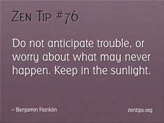 Good advice for avoiding stress.