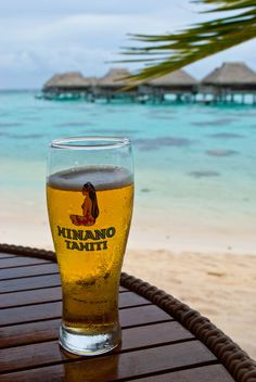 A cold Hinano in Moorea, French Polynesia! - Been here, done this - the ultimate place to find