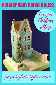 Amsterdam Canal House as a putz house for a Christmas village Christmas Villages, Christmas Home, Christmas Crafts, Christmas Ornament, Christmas Holidays, Christmas Ideas, Cardboard Crafts, Paper Crafts, Paper Art