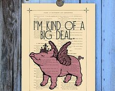 Flying pig poster Typography Print Inspirational Art Print I'm a big deal quote Dictionary art Print Pink pig princess Kitschy wall decor