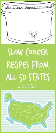 Slow Cooker Recipes from all 50 states