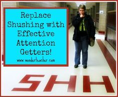 """Replace shushing with effective attention getters....Follow for Free """"too-neat-not-to-keep"""" teaching tools & other fun stuff :)"""