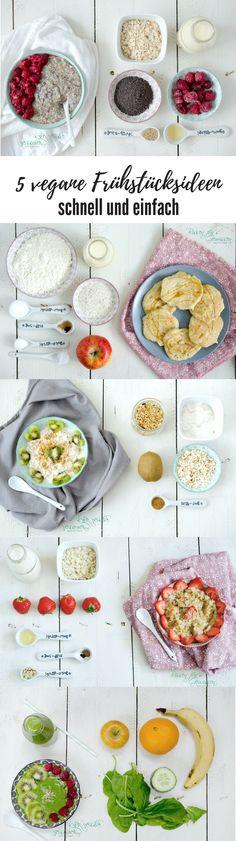 5 vegane Frühstücksideen, Rezepte, die schnell und einfach gelingen. Alle vegan! Pancakes, Reiflocken Porridge, Overnight Oats, Smoothie Bowl oder Grüner Smoothie, Joghurt mit Granola und Früchten (Paleo)