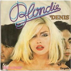 Denis / contact in red square by Blondie, SP with corcyhouse Blondie Debbie Harry, Blondie Albums, Chris Stein, The New Wave, Lp Cover, Post Punk, Female Singers, Musica, Vinyls