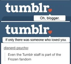 Here's to all Tumblr and Pinterest Frozen Fandom lovers