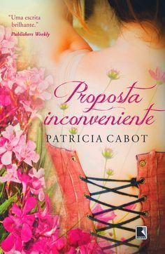 http://www.lerparadivertir.com/2014/07/proposta-inconveniente-patricia-cabot.html