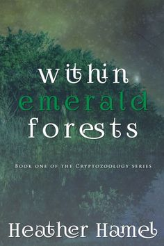 Within Emerald Forests