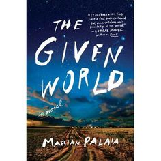 Spanning over twenty-five years of a radically shifting cultural landscape, The Given World is a major debut novel about war's effects on...