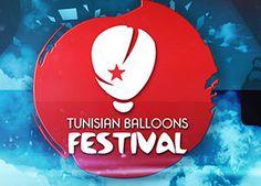 Tunivisions.net |TUNISIA BALLOONS FESTIVAL : Venez vivre la grande fête des montgolfières en Tunisie!